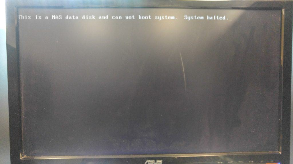 """This is a NAS data disk and cannot boot system"" error message"
